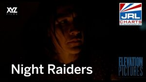 NIGHT RAIDERS Official Trailer-Elevation Pictures-2021-09-01-JRL-CHARTS