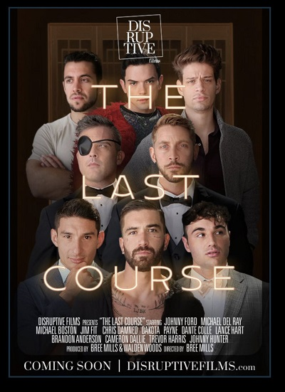 The Last Course- Disruptive Films-Poster-2021-09-15-JRL-CHARTS