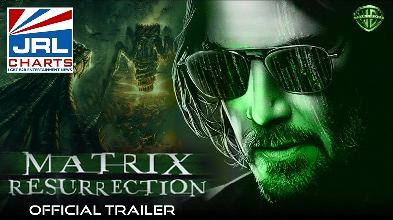 The Matrix Resurrections Official Trailer-2021-debuts with 3 Million Views-2021-09-08-JRL-CHARTS