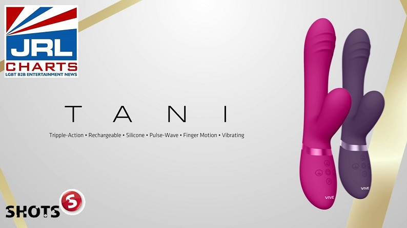 VIVE Tani Product Line Commercial unveiled by SHOTS America-2021-09-03-JRL-CHARTS