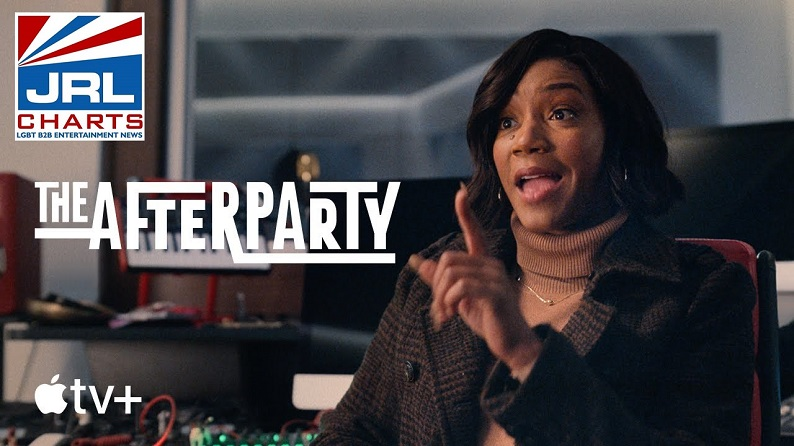 Apple TV-The Afterparty (2021) New Comedy Murder Mystery Series-JRL-CHARTS TV-Show-Trailers