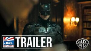 The Batman Extended Trailer #2 Debuts with 15M Views-2021-10-17-JRL-CHARTS-Movie-Trailers