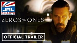 Zeros and Ones Official Trailer-Ethan Hawke-VVS Films-2021-10-12-JRL-CHARTS